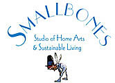 Smallbones Studio of Home Arts & Sustainable Living